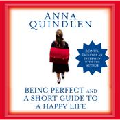 A Short Guide to a Happy Life, by Anna Quindlen