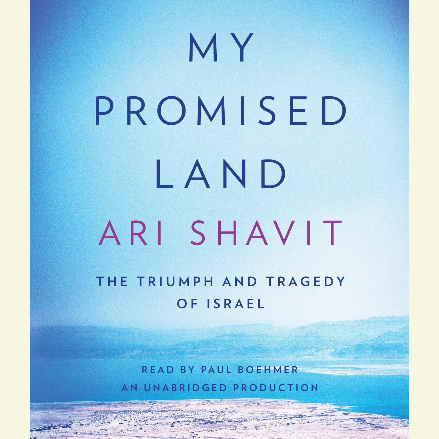 Printable My Promised Land: The Triumph and Tragedy of Israel Audiobook Cover Art