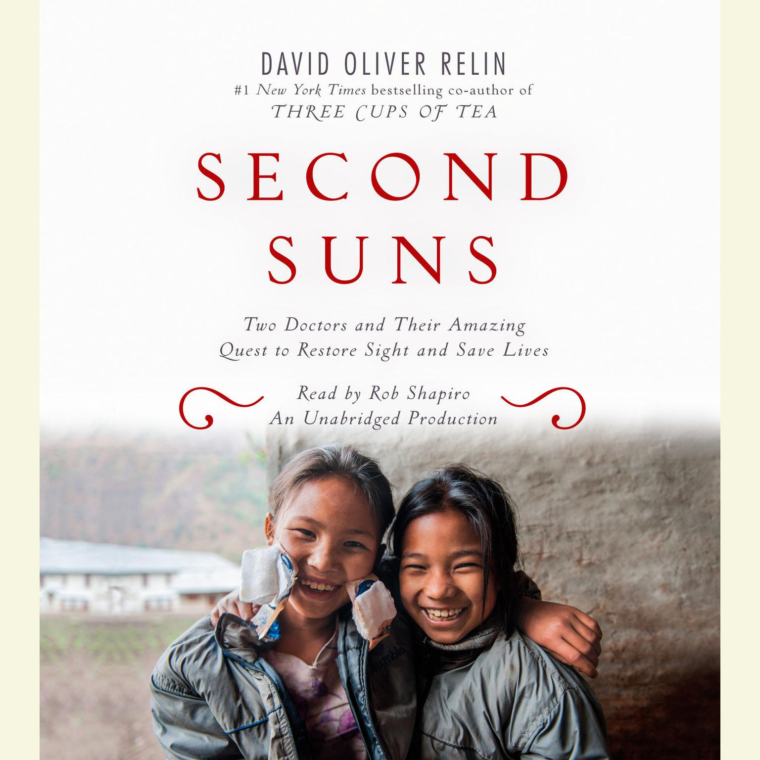 Printable Second Suns: Two Doctors and Their Amazing Quest to Restore Sight and Save Lives Audiobook Cover Art