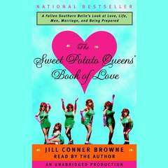 The Sweet Potato Queens Book of Love Audiobook, by