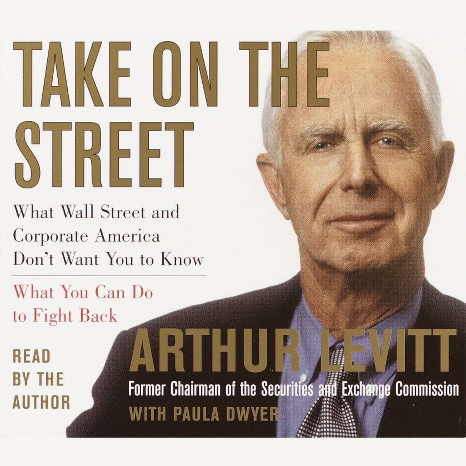Printable Take on the Street: What Wall Street and Corporate America Don't Want You to Know and How You Can Fight Back Audiobook Cover Art