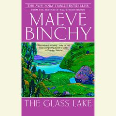 The Glass Lake Audiobook, by Maeve Binchy