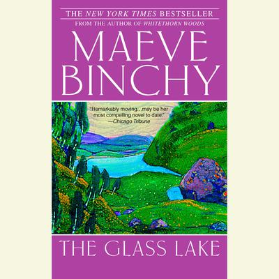 The Glass Lake (Abridged) Audiobook, by Maeve Binchy