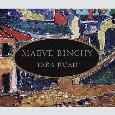 Tara Road (Abridged): A Novel Audiobook, by Maeve Binchy