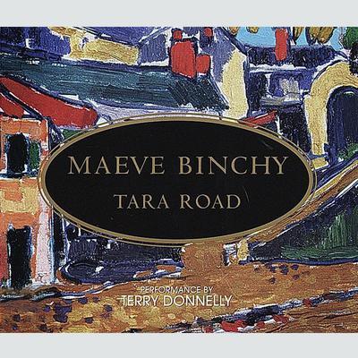 Tara Road: A Novel Audiobook, by Maeve Binchy