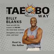 The Tae-Bo Way Audiobook, by Billy Blanks