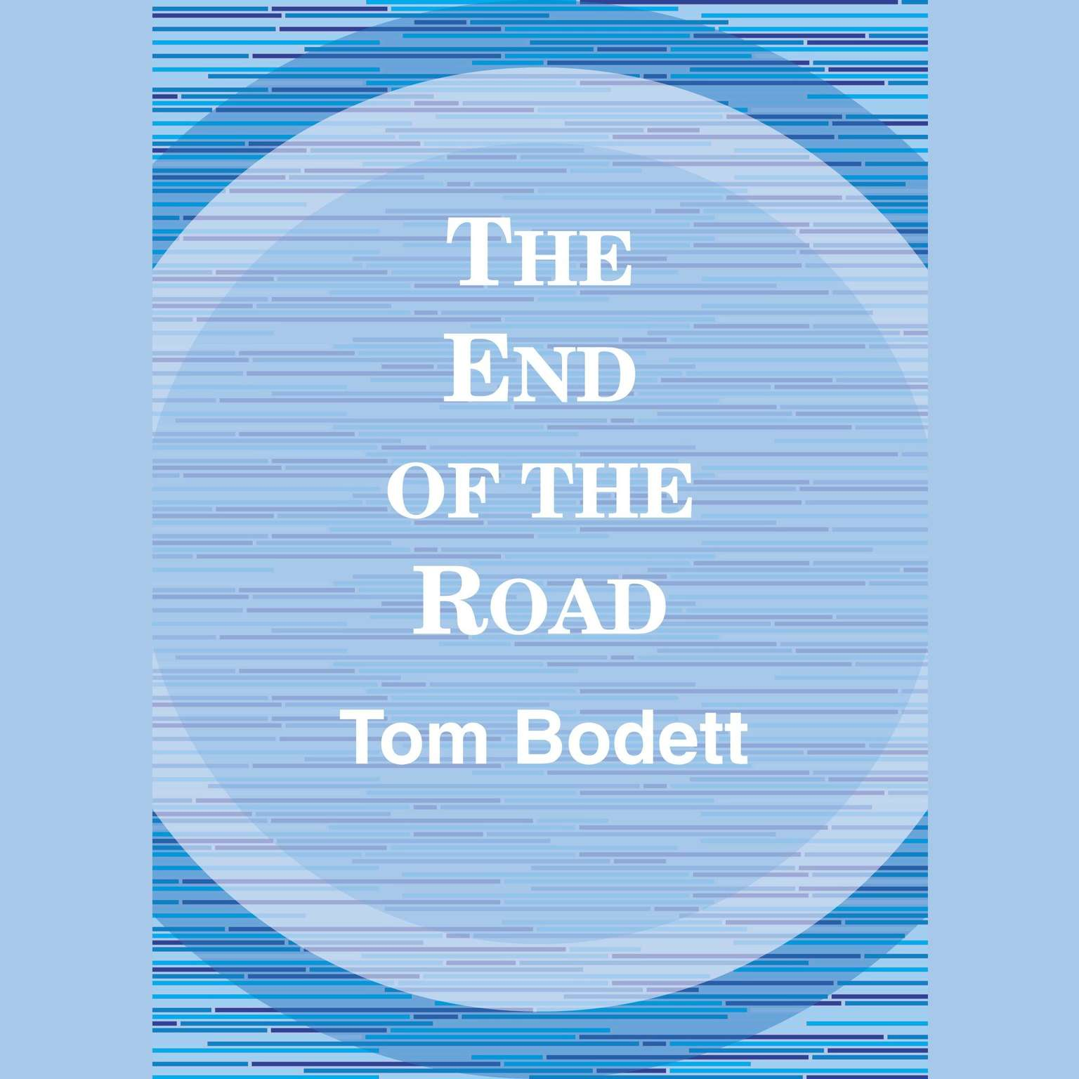 Printable The End of the Road Audiobook Cover Art