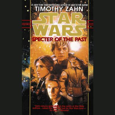 Specter of the Past: Star Wars Legends (The Hand of Thrawn) (Abridged): Book I Audiobook, by Timothy Zahn