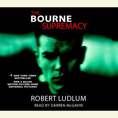 The Bourne Supremacy (Jason Bourne Book #2): A Novel Audiobook, by Robert Ludlum