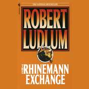 The Rhinemann Exchange Audiobook, by Robert Ludlum