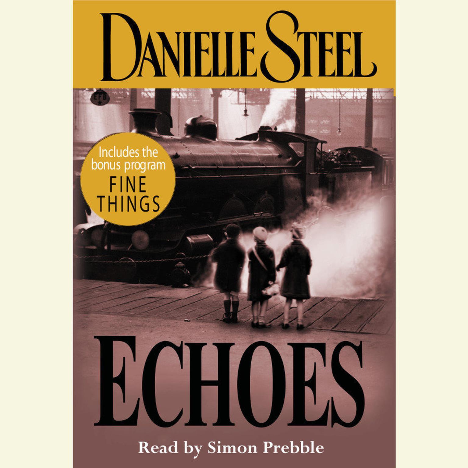 Echoes Audiobook, by Danielle Steel