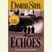Echoes Audiobook, by Danielle Steel