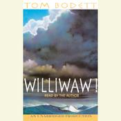 Williwaw! Audiobook, by Tom Bodett