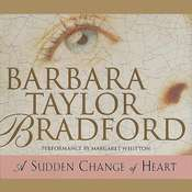 A Sudden Change of Heart, by Barbara Taylor Bradford