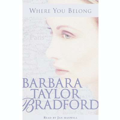 Where You Belong: A Novel Audiobook, by Barbara Taylor Bradford