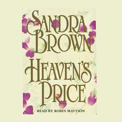 Heavens Price: A Novel Audiobook, by Sandra Brown