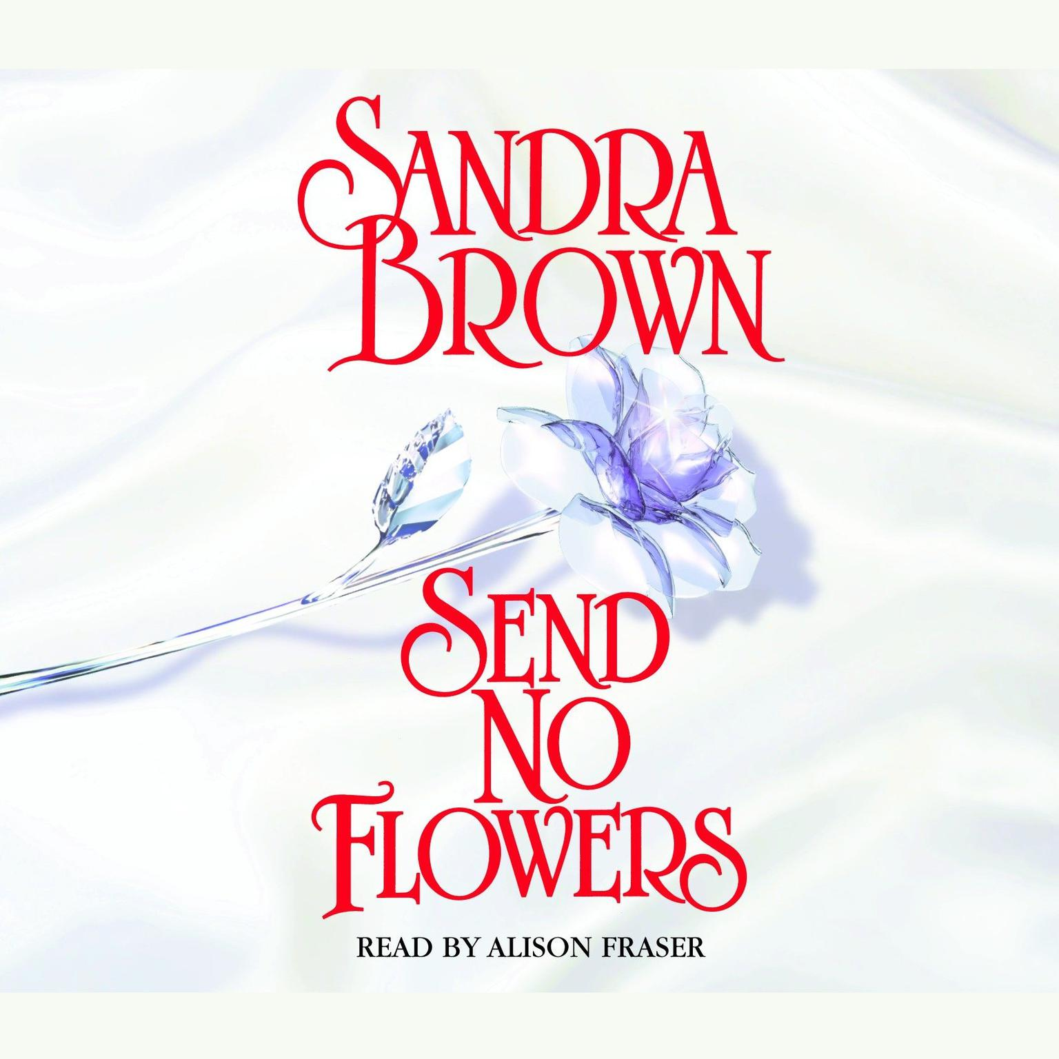 Printable Send No Flowers Audiobook Cover Art