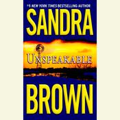 Unspeakable, by Sandra Brown