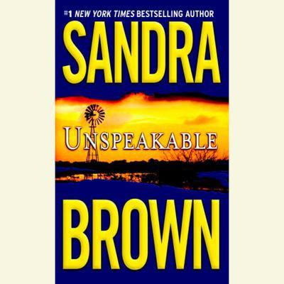 Unspeakable Audiobook, by Sandra Brown