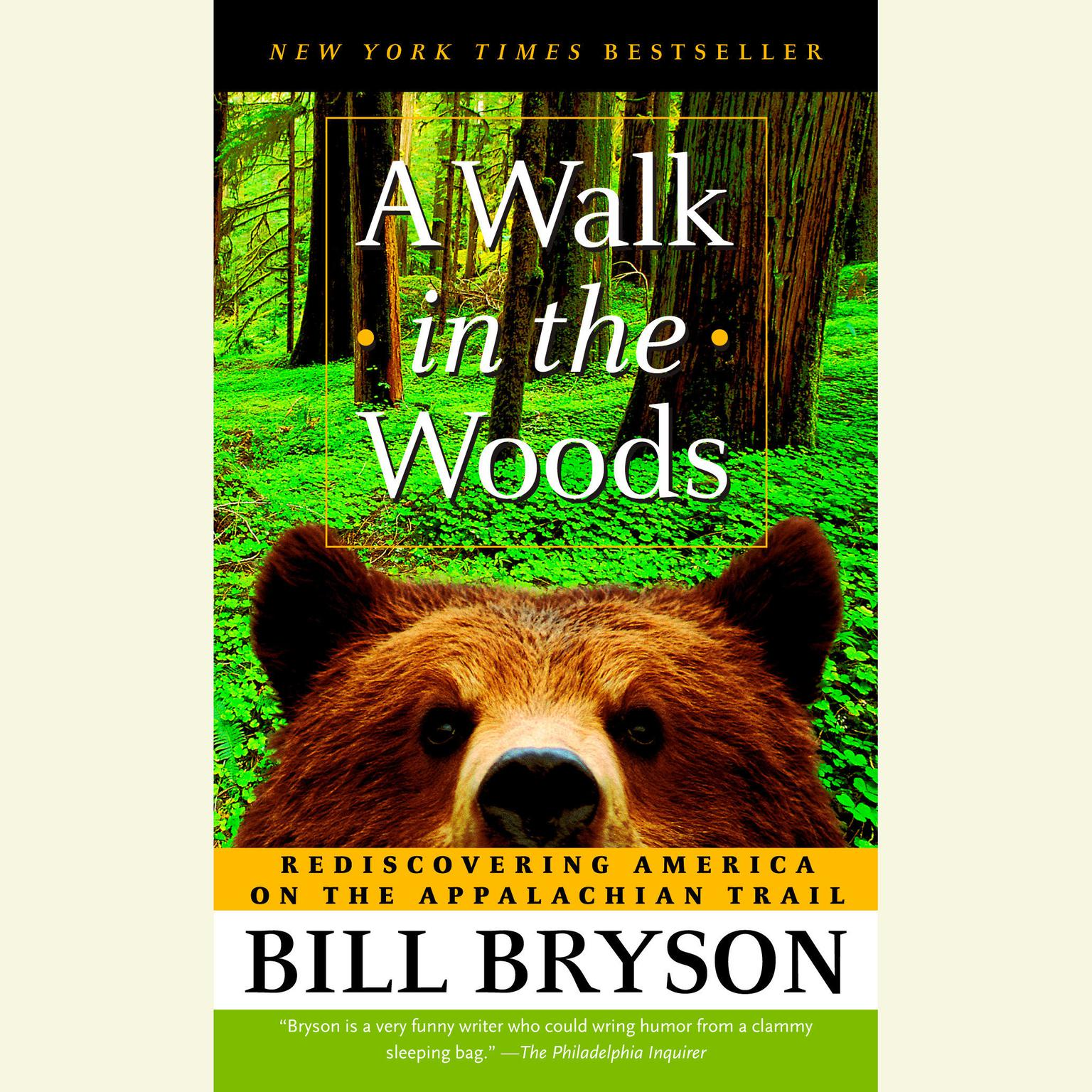 Printable A Walk in the Woods: Rediscovering America on the Appalachian Trail Audiobook Cover Art