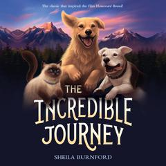 The Incredible Journey Audiobook, by Sheila Burnford