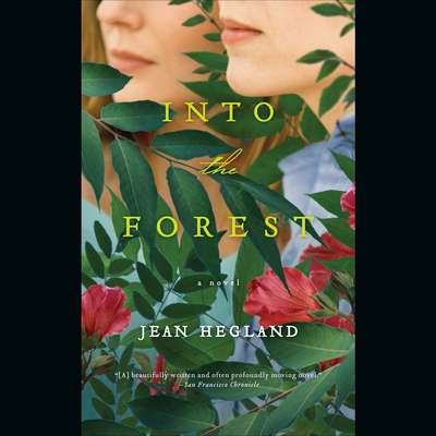 Into the Forest (Abridged) Audiobook, by Jean Hegland