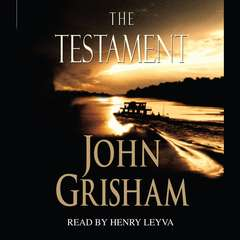 The Testament: A Novel Audiobook, by John Grisham