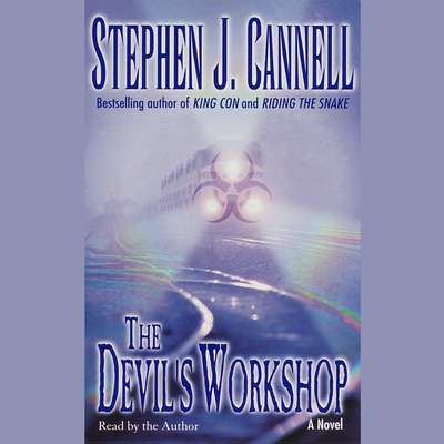 The Devils Workshop Audiobook, by Stephen J. Cannell