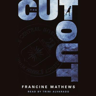 The Cutout (Abridged) Audiobook, by Francine Mathews
