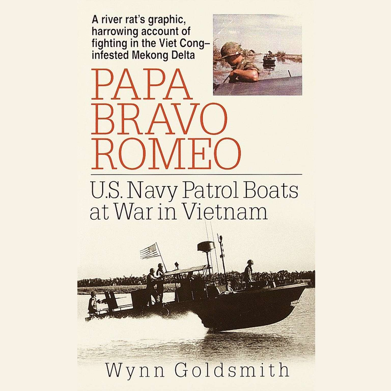 Printable Papa Bravo Romeo: U.S. Navy Patrol Beats in Vietnam Audiobook Cover Art