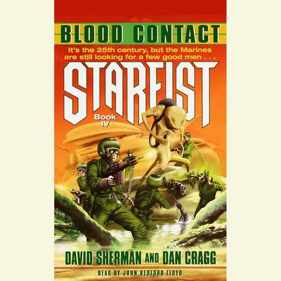 Blood Contact: Starfist, Book IV Audiobook, by David Sherman