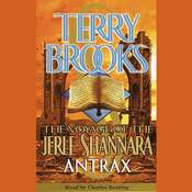 The Voyage of the Jerle Shannara: Antrax Audiobook, by Terry Brooks