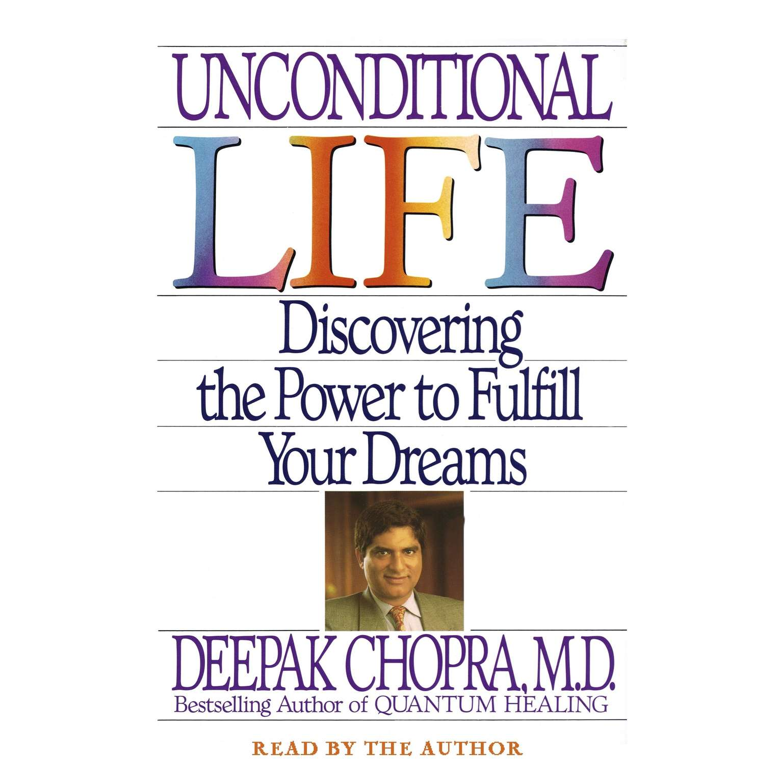 Printable Unconditional Life: Discovering the Power to Fulfill Your Dreams Audiobook Cover Art