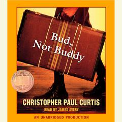 Bud, Not Buddy Audiobook, by Christopher Paul Curtis