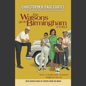 The Watsons Go to Birmingham - 1963, by Christopher Paul Curtis