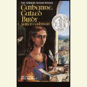 Catherine Called Birdy Audiobook, by Karen Cushman