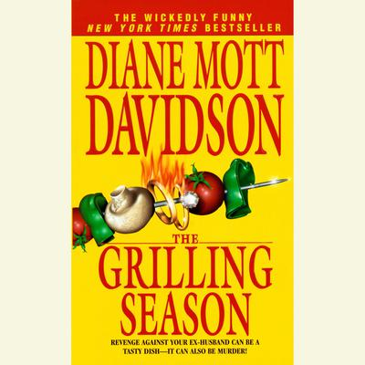 The Grilling Season: A Culinary Mystery (The Goldy Bear Culinary Mystery Series) Audiobook, by