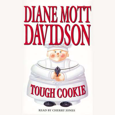 Tough Cookie Audiobook, by Diane Mott Davidson