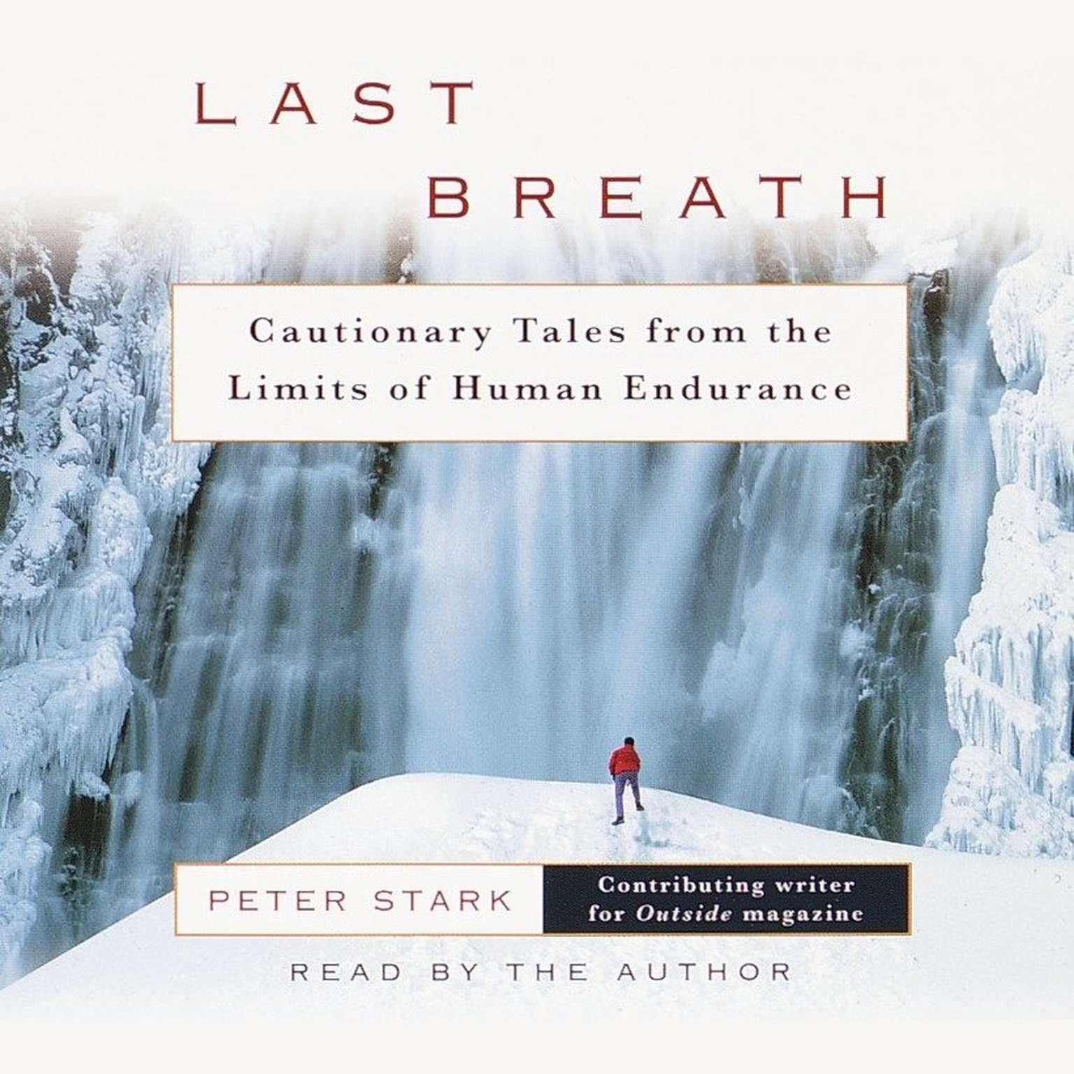 Printable Last Breath: Cautionary Tales from the Limits of Human Endurance Audiobook Cover Art