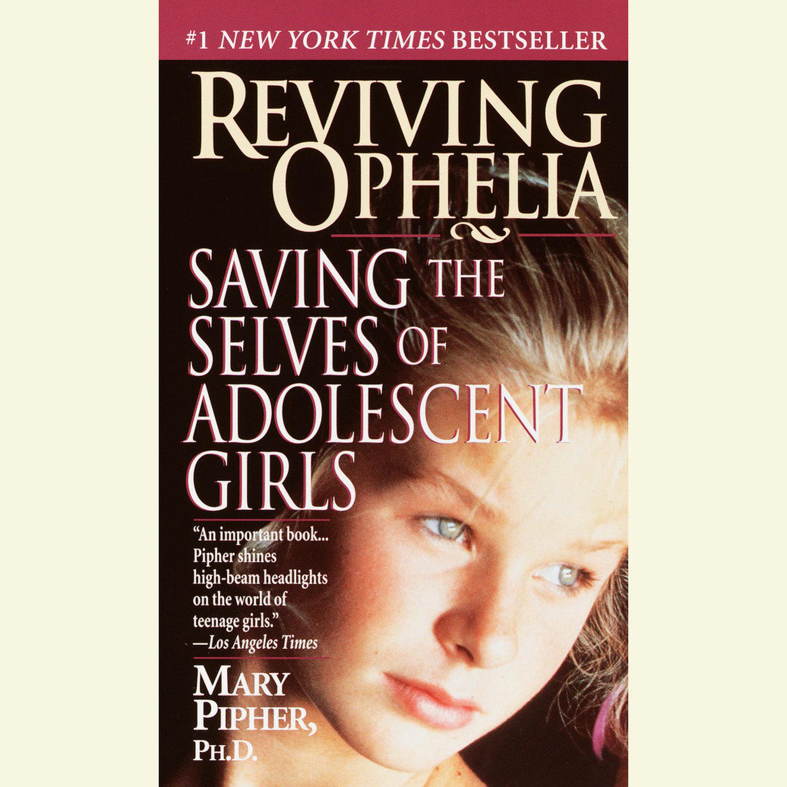 Printable Reviving Ophelia: Saving the Lives of Adolescent Girls Audiobook Cover Art