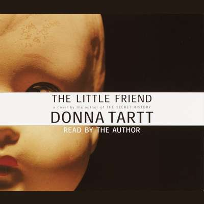 The Little Friend Audiobook, by Donna Tartt