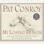 My Losing Season, by Pat Conroy