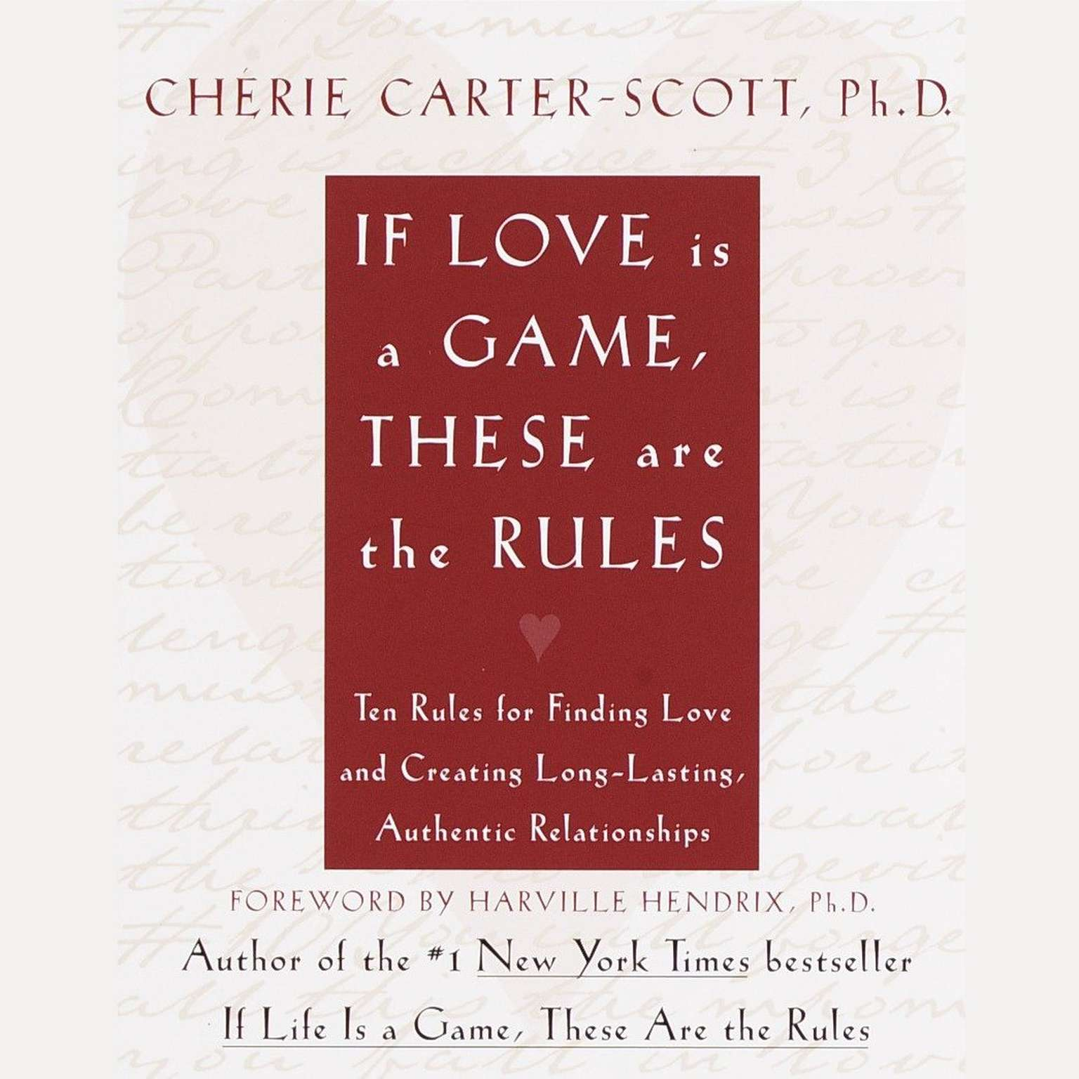 Printable If Love Is a Game, These Are the Rules: Ten Rules for Finding Love and Creating Long-Lasting, Authentic Relationships Audiobook Cover Art