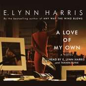 A Love of My Own Audiobook, by E. Lynn Harris
