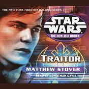 Star Wars: The New Jedi Order: Traitor: Book 13 Audiobook, by Matthew Stover