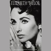 Elizabeth Taylor: A Tribute Audiobook, by Geoffrey Giuliano