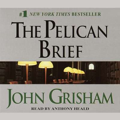 The Pelican Brief Audiobook, by John Grisham