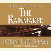 The Rainmaker Audiobook, by John Grisham