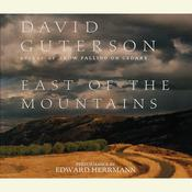 East of the Mountains Audiobook, by David Guterson