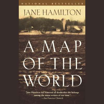 A Map of the World Audiobook, by Jane Hamilton